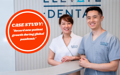 Elevate Dental: Record New Patient Growth During Global Pandemic