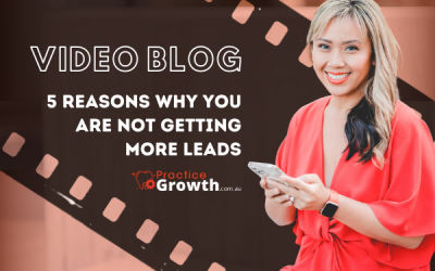 5 Reasons Why You Are Not Getting More Leads